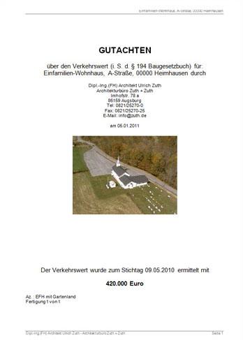 Wertgutachten über den Verkehrswert für ein Einfamilien-Wohnhaus, erstellt von Dipl.Ing. (FH) Architekt Ulrich Zuth